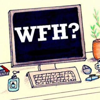 W.F.H.?